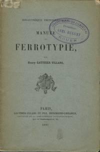 MANUEL DE FERROTYPIE