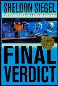 Final Verdict by  Sheldon Siegel - Signed First Edition - 2003 - from Bookmarc's (SKU: EC38691BB)