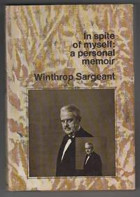 In Spite of Myself:  A Personal Memoir