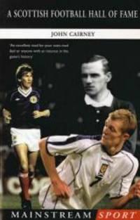 A Scottish Football Hall of Fame Mainstream Sport