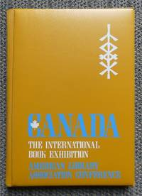 image of CANADA - THE INTERNATIONAL BOOK EXHIBITION, AMERICAN LIBRARY ASSOCIATION CONFERENCE, DALLAS, TEXAS, 1971.  BOOKS FROM CANADA - ENGLISH LANGUAGE / BOOKS FROM CANADA - FRENCH LANGUAGE. 2 BOOKLETS PLUS ORDER PAD IN THREE-FOLD BINDER.