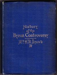 image of Lady Byron Vindicated. A History of the Byron Controversy. From its beginning in 1816 to the present time.