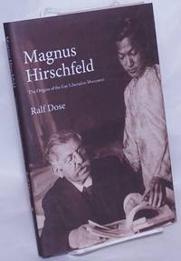 image of Magnus Hirschfeld the origins of the Gay Liberation Movement