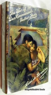 The War of Don Emmanuel's Nether Parts: A Novel by  Louis de Bernieres - First edition - 1991 - from Bluebird Books (SKU: 60153)