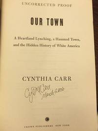 Our Town (SIGNED, DATED)