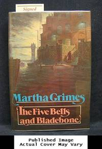 The Five Bells and Bladebone by  Martha Grimes - Hardcover - 1987-08-01 Cover Discolored. See - from EstateBooks (SKU: 218HL11V_08a4f680-baf4-4)