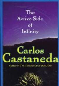 The Active Side of Infinity by Carlos Castaneda - Hardcover - 1998-01-08 - from Books Express and Biblio.com