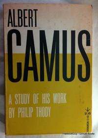 Albert Camus: A Study Of His Work