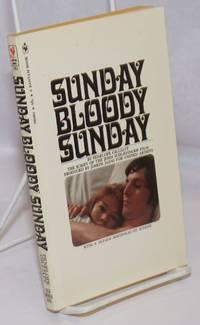 image of Sunday Bloody Sunday; the original screenplay of the John Schlesinger film