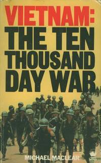 Vietnam: The Ten Thousand Day War