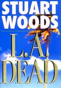 L.A. Dead (Stone Barrington) by  Stuart Woods - Hardcover - 2000 - from ThriftBooks (SKU: G0399146644I4N01)