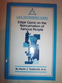 Edgar Cayce on the Reincarnation of Famous People