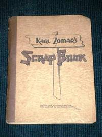Karl Zomar's Scrap Book by  Karl Zomar - Paperback - Apparent First Edition - 1936 - from Lotzabooks and Biblio.com