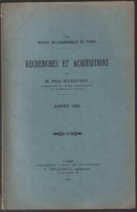 Recherches et acquisitions année 1908