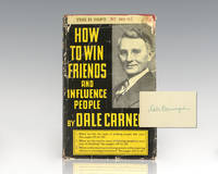 How to Win Friends and Influence People. by Carnegie, Dale - 1948
