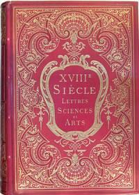 XVIIIème SIECLE - Lettres sciences et arts - France 1700 - 1789