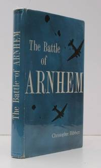 The Battle of Arnhem. [Batsford British Battles series]. BRIGHT, CLEAN COPY IN DUSTWRAPPER by Christopher HIBBERT - First Edition - [1962] - from Island Books and Biblio.com