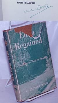 image of Eden Regained: a challenge to modern prudery [signed]