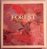 Forest: A National Audubon Society Book