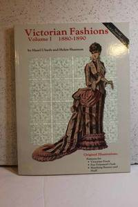 Victorian Fashions Volume I, 1880-1890