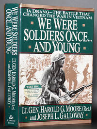 We Were Soldiers Once...and Young: Ia Drang - The Battle That Changed the War in Vietnam (SIGNED)