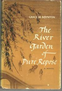 RIVER GARDEN OF PURE REPOSE