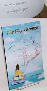 The Way Through. Cover Design & Illustrations by Angela Ming Yang