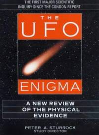 The UFO Enigma : A New Review of the Physical Evidence