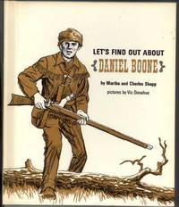 LET'S FIND OUT ABOUT DANIEL BOONE