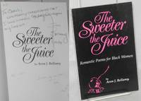 The sweeter the juice by  Avon J Bellamy - Paperback - Signed - 1991 - from Bolerium Books Inc., ABAA/ILAB and Biblio.com