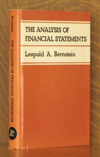THE ANALYSIS OF FINANCIAL STATEMENTS by Leopold A. Bernstein - First edition - 1978 - from Andre Strong Bookseller and Biblio.com