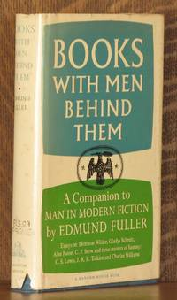 BOOKS WITH MEN BEHIND THEM by Edmund Fuller - Stated First printing - 1962 - from Andre Strong Bookseller and Biblio.co.uk