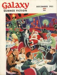 Galaxy Science Fiction - December 1951