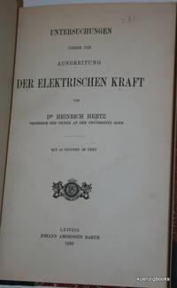Untersuchungen Ueber die Ausbreitung der elektrischen Kraft [ Über ]