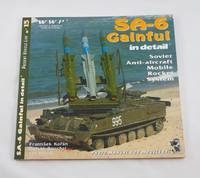 SA-6 Gainful in Detail - Soviet Anti - Aircraft Mobile Rocket System - Photo Manual for Modellers...