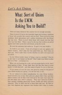 Let's Act Union. What Sort of Union is the IWW Asking You to Build?