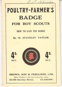 Poultry-Farmer's Badge for Boy Scouts: How to Gain the Badge