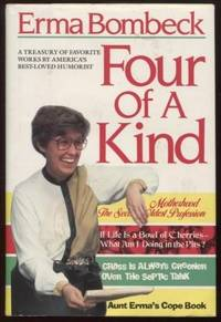 Four of a Kind ;  A Treasury of Favorite Works by America's Best Loved  Humorist  A Treasury of Favorite Works by America's Best Loved Humorist