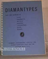 DIAMANTYPES, ONE LINE SHOWING OF TYPES, ORNAMENTS, INITIALS, BORDERS, TYPOGRAPHIC SIGNS, ACCENTS