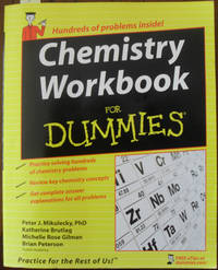 Chemistry Workbook for Dummies by  Brian  Michelle Rose; and Peterson - Paperback - First Edition - 2008 - from Reading Habit and Biblio.com