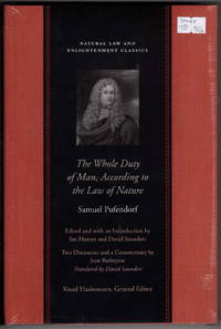 The Whole Duty of Man, According to the Law of Nature (Natural Law and Enlightenment Classics)