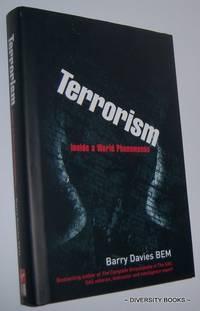TERRORISM : Inside a World Phenomenon