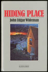 Hiding Place by WIDEMAN, John Edgar - 1984
