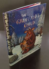 The Gruffalo's Child : Signed By The Author And Accompanied By A Loosely Inserted Publisher's...