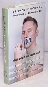 image of Soldier of Change: from the closet to the forefront of the Gay Rights Movement
