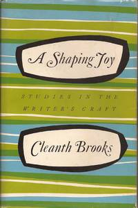 image of A Shaping Joy: Studies in the Writer's Craft