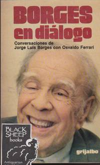 image of Borges en dialogo: Conversaciones de Jorge Luis Borges con Osvaldo Ferrari