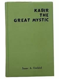 Kabir the Great Mystic