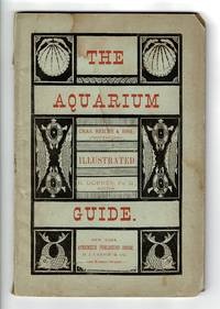 Guide to the New York Aquarium ... Chas. Reiche & Bro., proprietors