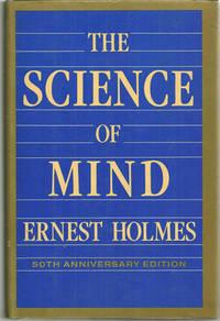 SCIENCE OF MIND, Holmes, Ernest